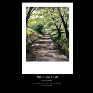 THE SHADY ROAD Fine Art Print